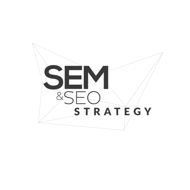 SEM and SEO Strategy
